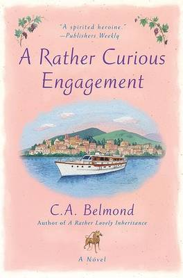 A Rather Curious Engagement by C A Belmond