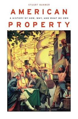 American Property by Stuart Banner