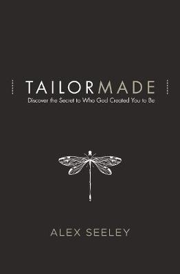 Tailor Made by Alex Seeley