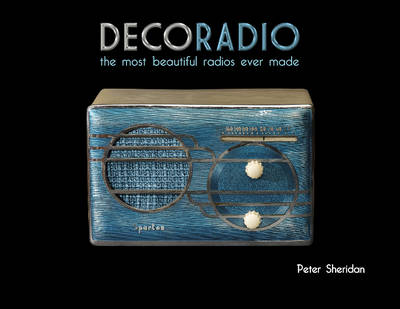 Deco Radio by Peter Sheridan