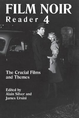 Film Noir Reader 4 by Alain Silver