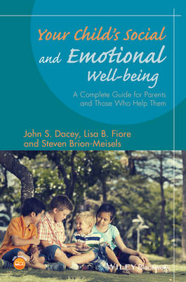 Your Child's Social and Emotional Well-Being by John S. Dacey
