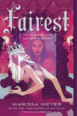 Fairest: The Lunar Chronicles: Levana's Story book