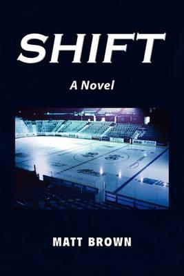 Shift by Matt Brown