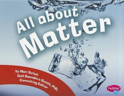 All About Matter by Mari Schuh
