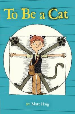 To Be a Cat by Matt Haig