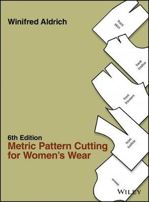 Metric Pattern Cutting for Women's Wear 6E book