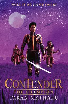 Contender: The Champion: Book 3 by Taran Matharu