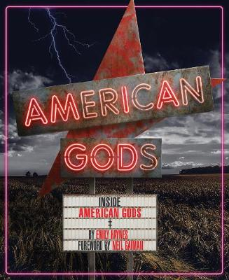 Inside American Gods by Emily Haynes