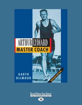 Arthur Lydiard by Garth Gilmour