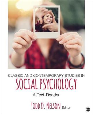 Classic and Contemporary Studies in Social Psychology by Todd D. Nelson