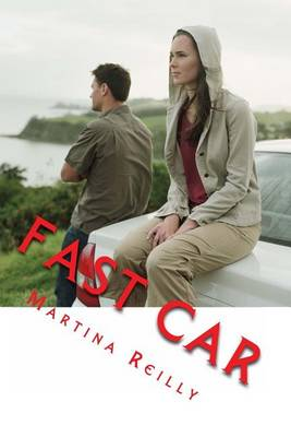 Fast Car by Mrs Martina Reilly