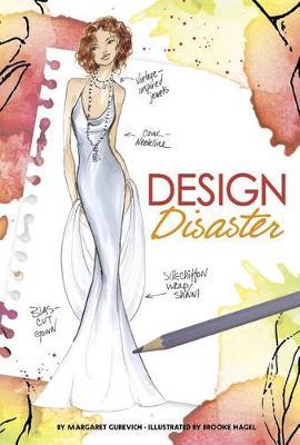 Design Disaster by Margaret Gurevich