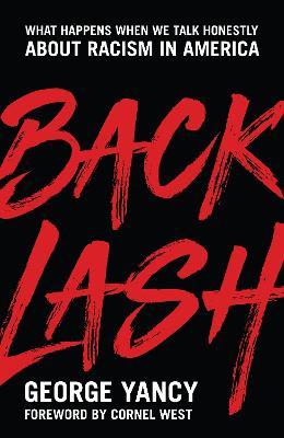 Backlash by George Yancy
