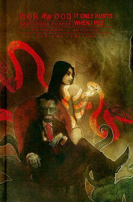 Wormwood, Gentleman Corpse Volume 2 It Only Hurts When I Pee book