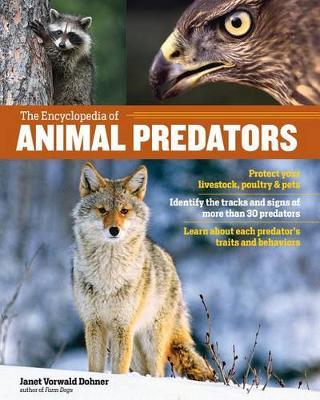 The Encyclopedia of Animal Predators by ,Janet,V Dohner