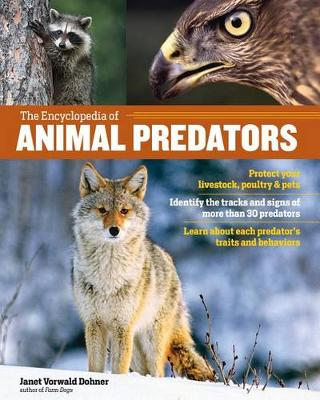 The Encyclopedia of Animal Predators by Janet Vorwald Dohner
