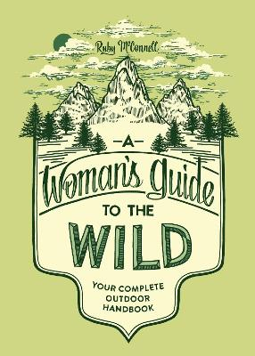 Woman's Guide To The Wild, A book