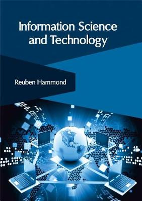 Information Science and Technology by Reuben Hammond