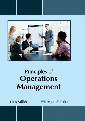 Principles of Operations Management by Finn Miller