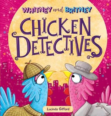 Whitney and Britney Chicken Detectives book