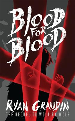Wolf by Wolf: Blood for Blood book