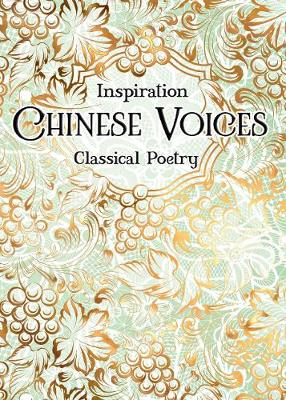 Chinese Voices: Classical Poetry by Zu-yan Chen
