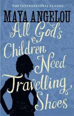 All God's Children Need Travelling Shoes book