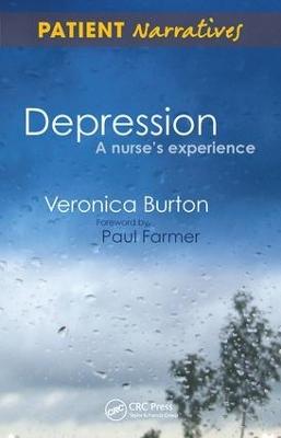 Depression - A Nurse's Experience by Veronica Burton