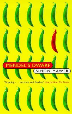 Mendel's Dwarf by Simon Mawer