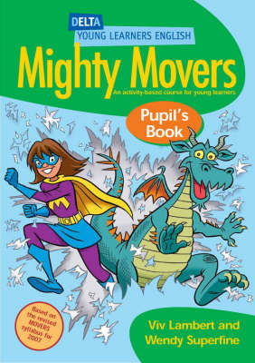 DYL Eng:Mighty Movers Pupil Bk book