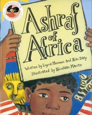 Ashraf of Africa by Niki Daly