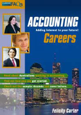 Accounting Careers by Felicity Carter