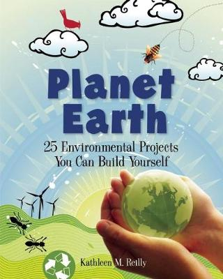 Planet Earth by Kathleen M. Reilly