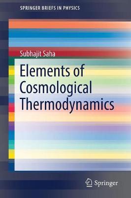 Elements of  Cosmological Thermodynamics by Subhajit Saha