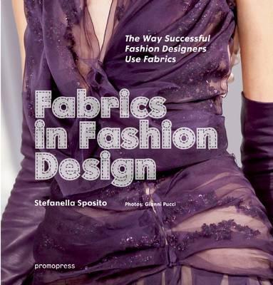 Fabrics in Fashion Design by Stefania Sposito