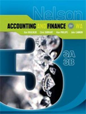 Nelson Accounting and Finance for WA 3A-3B by Ken Krachler