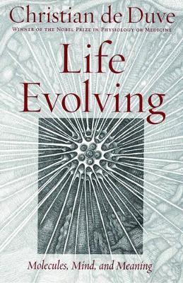 Life Evolving by Christian De Duve