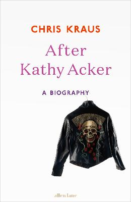 After Kathy Acker book