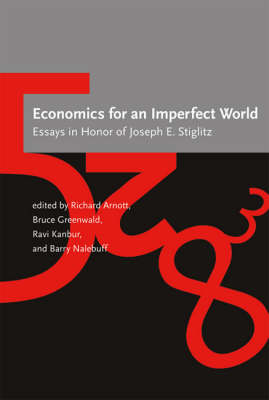 Economics for an Imperfect World by Richard J. Arnott