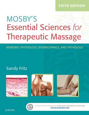 Mosby's Essential Sciences for Therapeutic Massage by Sandy Fritz