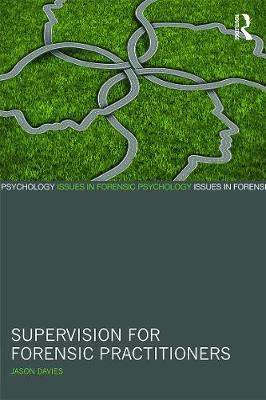 Supervision for Forensic Practitioners book