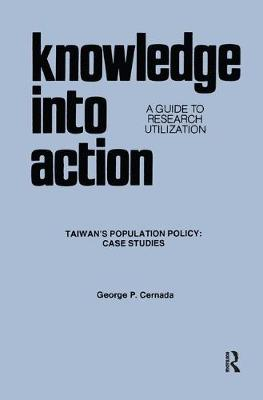 Knowledge into Action by George Peter Cernada