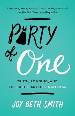 Party of One by Joy Beth Smith
