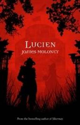 Lucien by James Moloney