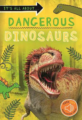 It's all about... Dangerous Dinosaurs book