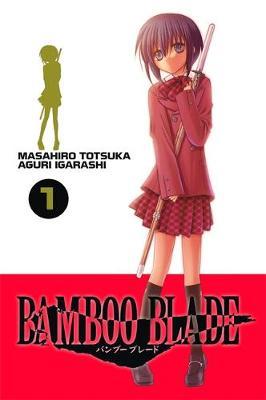 Bamboo Blade, Vol. 1 book