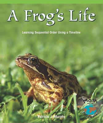 Frogs Life by Patricia Murphy
