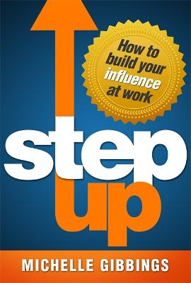 Step Up by Michelle Gibbings