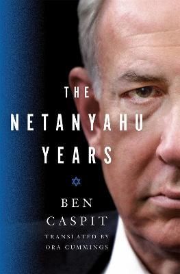 Netanyahu Years book